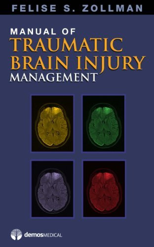 Manual Of Traumatic Brain Injury Management By Felise Zollman border=