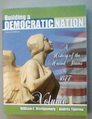 Building A Democratic Nation Volume 1