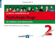 Clinical Handbook Of Psychotropic Drugs For Children And Adolescents