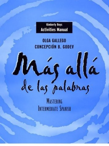 Activities Manual To Accompany Mas Alla De Las Palabras