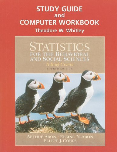 Study Guide And Computer Workbook For Statistics For The Behavioral And Social Sciences