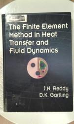 Finite Element Method In Heat Transfer And Fluid Dynamics