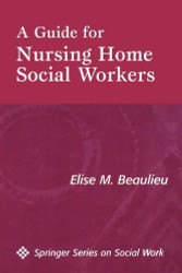 Guide For Nursing Home Social Workers