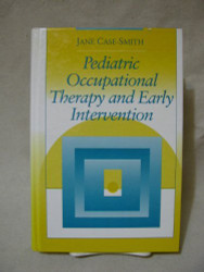 Pediatric Occupational Therapy And Early Intervention