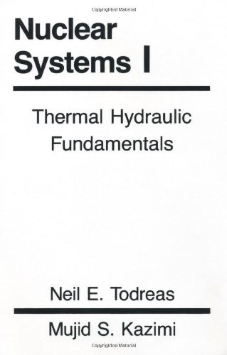 Nuclear Systems Volume 1