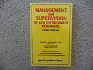 Management And Supervision Of Law Enforcement Personnel