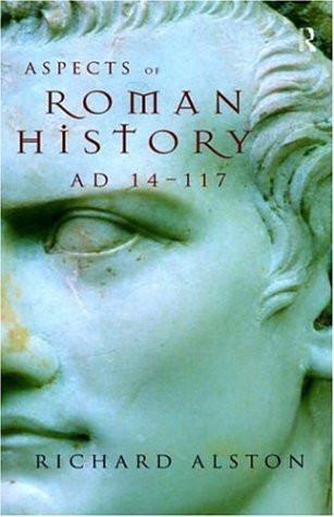 Aspects Of Roman History 31 Bc-Ad 117