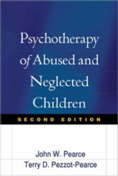 Psychotherapy Of Abused And Neglected Children