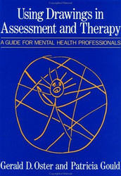 Using Drawings In Assessment And Therapy