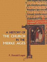 History Of The Church In The Middle Ages