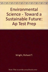 Environmental Science Toward A Sustainable Future