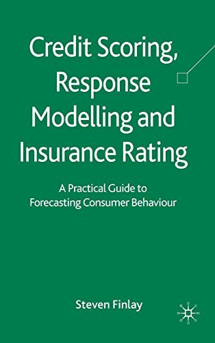 Credit Scoring Response Modeling And Insurance Rating