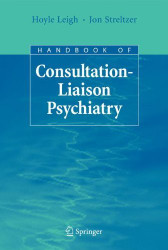 Handbook Of Consultation-Liaison Psychiatry