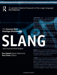 Concise New Partridge Dictionary Of Slang And Unconventional English