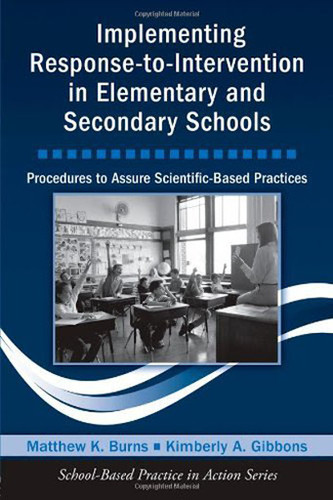 Implementing Response-To-Intervention In Elementary And ary Schools