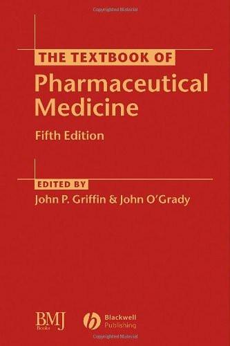 Textbook Of Pharmaceutical Medicine