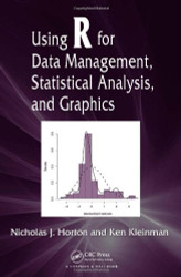 Using R For Data Management Statistical Analysis And Graphics