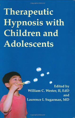 Therapeutic Hypnosis With Children And Adolescents