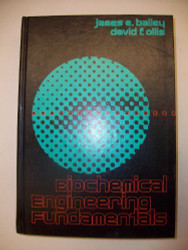 Biochemical Engineering Fundamentals