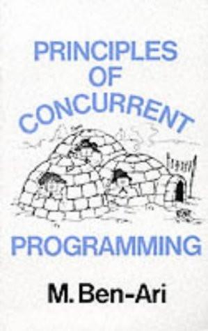 Principles Of Concurrent Programming