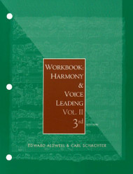 Workbook For Aldwell/Cadwallader's Harmony And Voice Leading Volume 2
