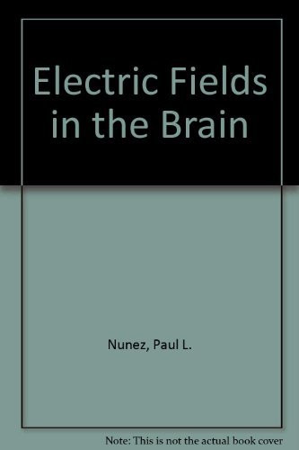 Electric Fields Of The Brain