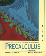 Student's Solutions Manual To Accompany Cohen's Precalculus