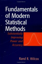 Fundamentals Of Modern Statistical Methods