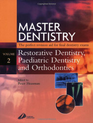 Master Dentistry - Restorative Dentistry Paediatric Dentistry And Orthodontics