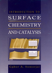 Introduction To Surface Chemistry And Catalysis