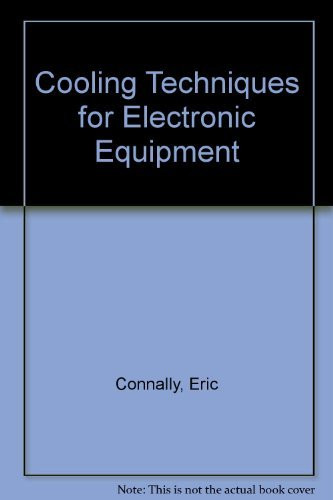 Cooling Techniques For Electronic Equipment