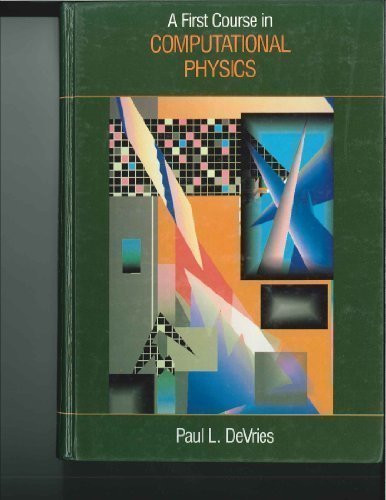 First Course In Computational Physics