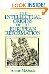 Intellectual Origins Of The European Reformation