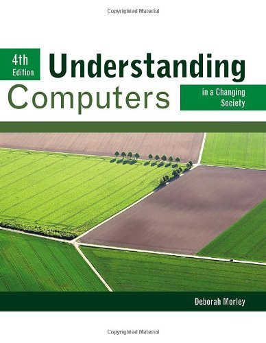 Understanding Computers In A Changing Society