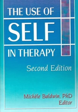 Use Of Self In Therapy