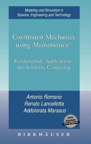 Continuum Mechanics Using Mathematica