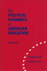 Political Dynamics Of American Education