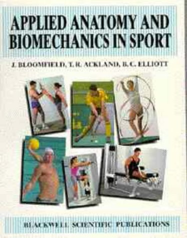 Applied Anatomy And Biomechancis In Sport