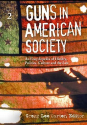 Guns In American Society 3 Volumes