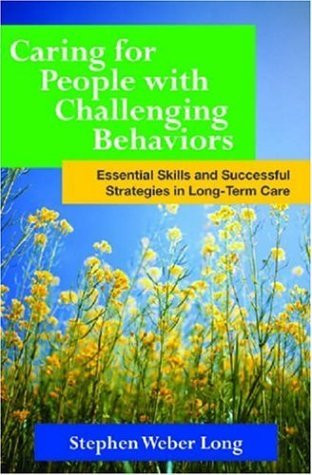 Caring For People With Challenging Behaviors