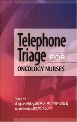 Telephone Triage For Oncology Nurses