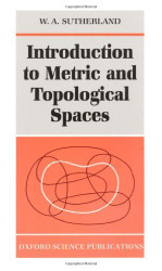 Introduction to Metric and Topological Spaces