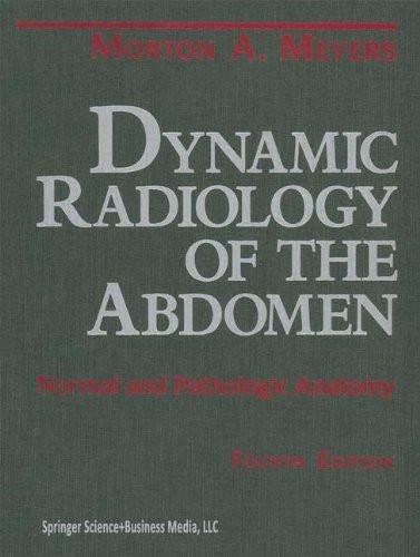 Dynamic Radiology of the Abdomen