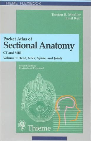 Pocket Atlas of Sectional Anatomy Computed Tomography and Magnetic Resonance