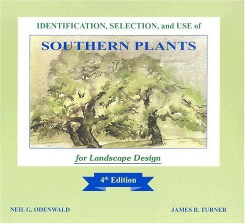 Identification Selection and Use of Southern Plants