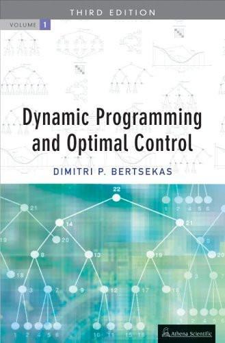 Dynamic Programming and Optimal Control Vol I