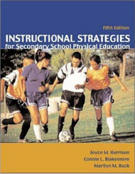 Instructional Strategies For Secondary School Physical Education With Naspe