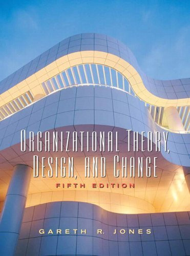 Organizational Theory Design And Change
