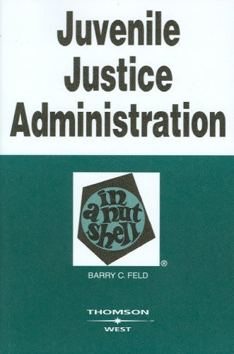 Juvenile Justice Administration In A Nutshell