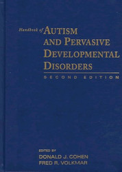 Handbook Of Autism And Pervasive Developmental Disorders
